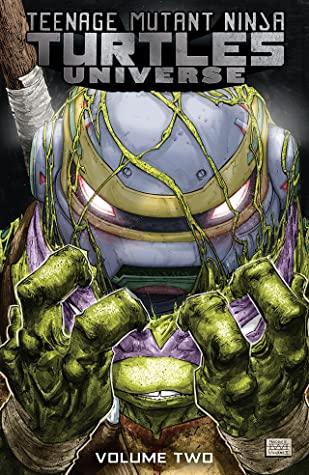 Teenage Mutant Ninja Turtles Universe, Vol. 2: The New Strangeness by John Lees, Adam Gorham, Ryan Ferrier, Nick Pitarra