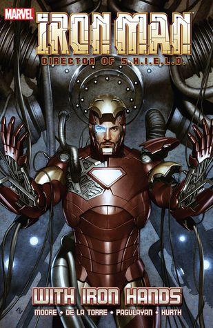 Iron Man, Director of S.H.I.E.L.D.: With Iron Hands by Daniel Knauf, Stuart Moore, Steve Kurth, Carlo Pagulayan, Roberto de la Torre