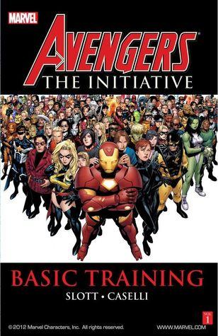 Avengers: The Initiative, Volume 1: Basic Training by Dan Slott, Stefano Caselli