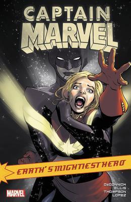 Captain Marvel: Earth's Mightiest Hero Vol. 4 by Kelly Thompson, Laura Braga, Paolo Pantalena, Warren Ellis, Kelly Sue DeConnick, David López