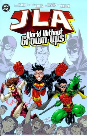 JLA: World Without Grown-Ups by Mike McKone, Todd Dezago, Todd Nauck, Humberto Ramos
