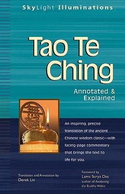 Tao Te Ching: Annotated & Explained by Derek Lin, Lao Tzu