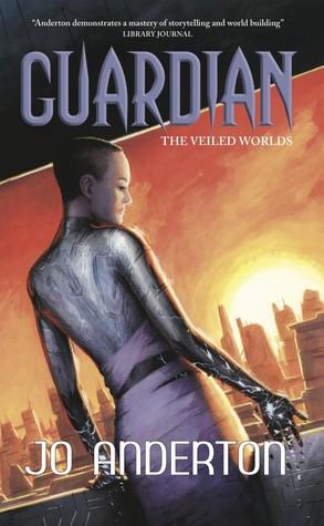 Guardian by Jo Anderton, Tehani Croft Wessely