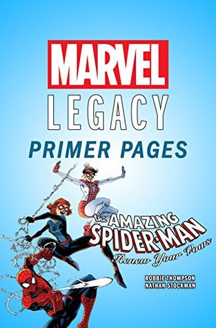 Amazing Spider-Man: Renew Your Vows - Marvel Legacy Primer Pages by Robbie Thompson, Nate Stockman