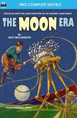 Moon Era, The, & Revenge of the Robots by Howard Browne, Jack Williamson