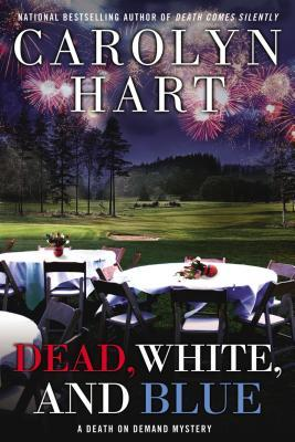 Dead, White, and Blue by Carolyn G. Hart