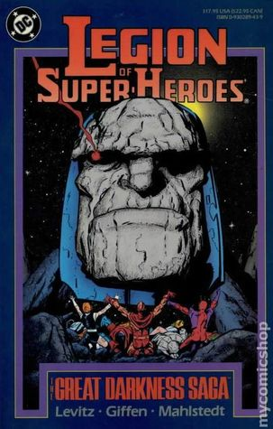 Legion of Super-Heroes: The Great Darkness Saga by Curt Swan, Keith Giffen, Romeo Tanghal, Larry Mahlstedt, Paul Levitz, Pat Broderick