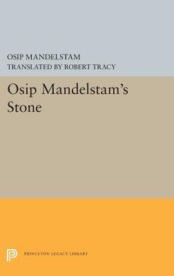 Osip Mandelstam's Stone by Osip Mandelstam