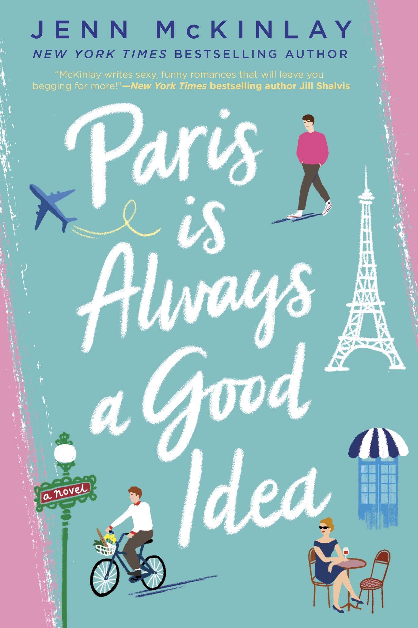 Paris Is Always a Good Idea by Jenn McKinlay