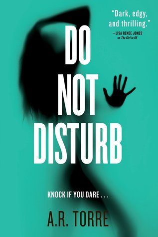 Do Not Disturb by Alessandra Torre, A.R. Torre