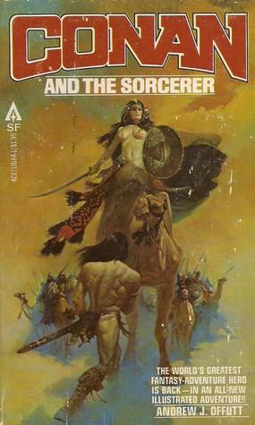 Conan and the Sorcerer by Esteban Maroto, Andrew J. Offutt