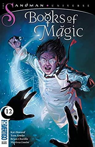 Books of Magic (2018-) #12 by Brian Churilla, Marissa Louise, Tom Fowler, Kat Howard, Craig A. Taillefer, Kai Carpenter