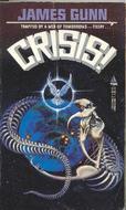 Crisis: Annihilation by James E. Gunn