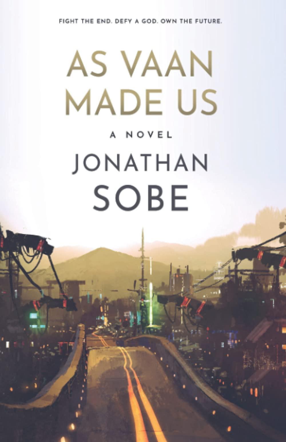 As Vaan Made us by Jonathan Sobe