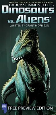 Dinosaurs vs. Aliens - Free Preview by Mukesh Singh, Sharad Devarajan, Barry Sonnenfeld, Grant Morrison, Liquid!