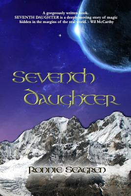 Seventh Daughter by Ronnie Seagren