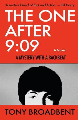 The One After 9: 09: A Mystery with a Backbeat by Tony Broadbent