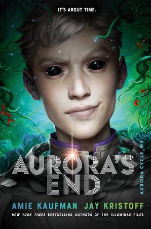 Aurora's End by Jay Kristoff, Amie Kaufman