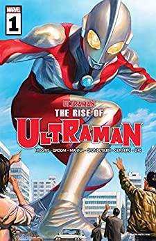The Rise of Ultraman #1 by Kyle Higgins, Alex Ross, Mat Groom
