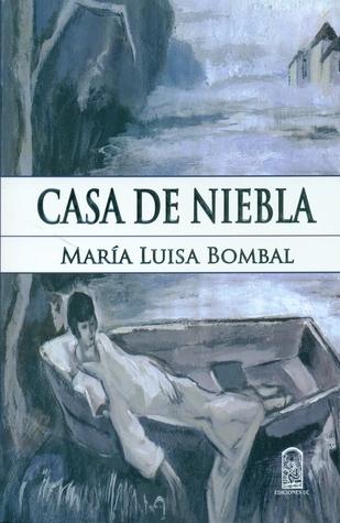 Casa de Niebla by María Luisa Bombal
