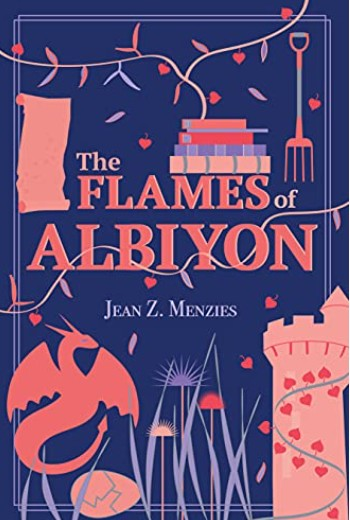 The Flames of Albiyon  by Jean Menzies