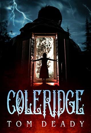 Coleridge by Tom Deady
