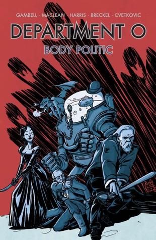 Department O - Body Politic by Frank Cvetkovic, Michael Lee Harris, Andrew MacLean, Jamie Gambell, Heather Breckel