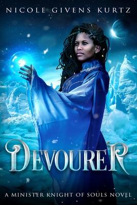 Devourer: A Minister Knight Novel by Nicole Givens Kurtz