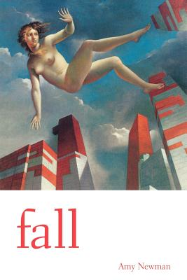 Fall by Amy Newman