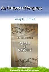 An Outpost of Progress by Joseph Conrad