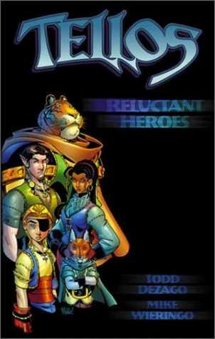 Tellos Vol.1: Reluctant Heroes by Todd Dezago, Mike Wieringo