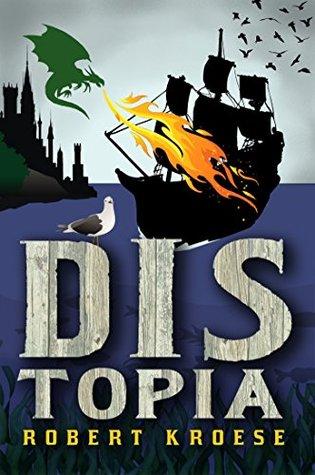 Distopia by Robert Kroese