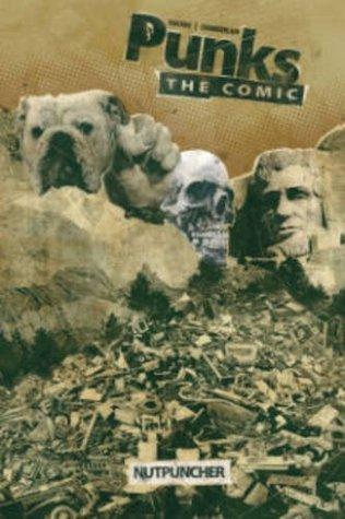 Punks: The Comic Vol. 1: Nutpuncher by Joshua Hale Fialkov, Kody Chamberlain