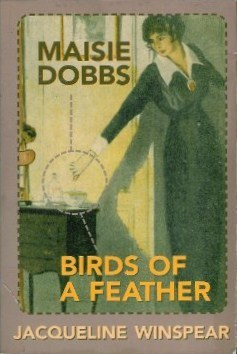 Maisie Dobbs / Birds of a Feather by Jacqueline Winspear