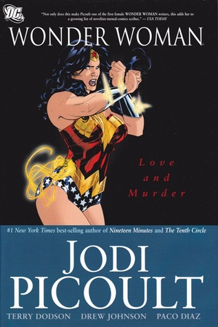 Wonder Woman, Vol. 2: Love and Murder by Drew Edward Johnson, Paco Díaz, Rodney Ramos, Ray Snyder, Jodi Picoult, Rachel Dodson, Terry Dodson