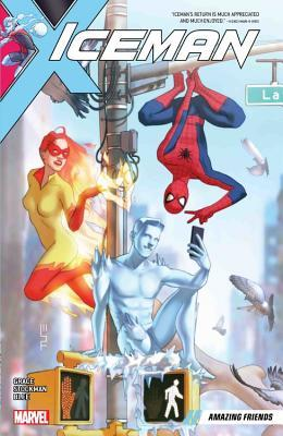 Iceman, Vol. 3: Amazing Friends by Nathan Stockman, Sina Grace