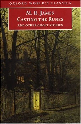 Casting the Runes and Other Ghost Stories by M.R. James, Michael Cox