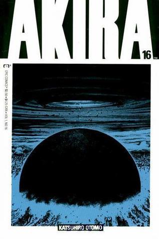 Akira, #16: Akira Unleashed by Katsuhiro Otomo