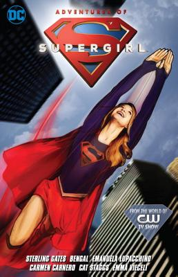 Adventures of Supergirl, Volume 1 by Sterling Gates
