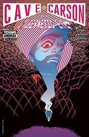 Cave Carson Has a Cybernetic Eye (2016-) #2 by Jon Rivera, Nick Filardi, Michael Avon Oeming, Gerard Way, Tom Scioli