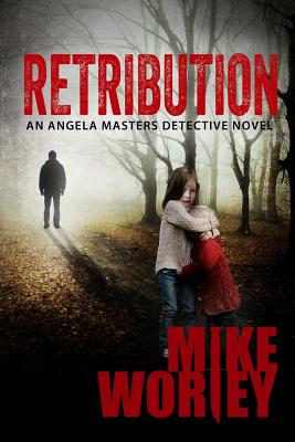 Retribution by Mike Worley