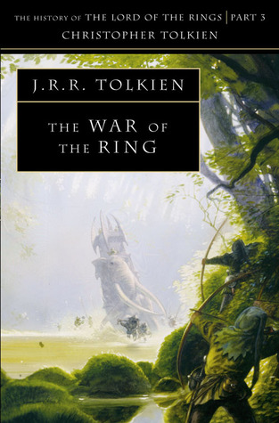 The War of the Ring by J.R.R. Tolkien, Christopher Tolkien