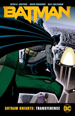 Batman: Gotham Knights: Transference by John Lowe, WildStorm FX, Sean Konot, Roger Robinson, Paul Ryan, Jean Segarra, Pamela Rambo, Jen Van Meter, Devin Grayson, Dale Eaglesham, Digital Chameleon, Coy Turnbull, Bill Oakley, John Floyd