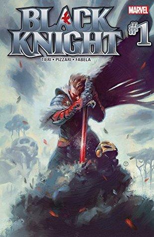 Black Knight #1 by Luca Pizzari, Frank Tieri, Julian Tedesco