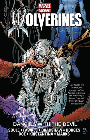 Wolverines, Volume 1: Dancing with the Devil by Nick Bradshaw, Ray Fawkes, Charles Soule, Andy Clarke, Jonathan Marks