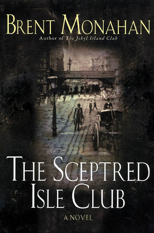 The Sceptred Isle Club by Brent Monahan