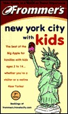 Frommer's. New York City with Kids by Holly Hughes