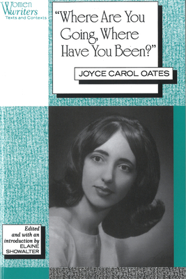 'Where Are You Going, Where Have You Been?': Joyce Carol Oates by
