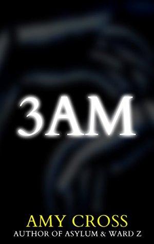 3AM by Amy Cross