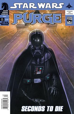 Star Wars: Purge, #2: Seconds to Die by Mark McKenna, Travis Charest, Michael Heisler, Ronda Pattison, John Ostrander, Alex Lei, Jim Hall